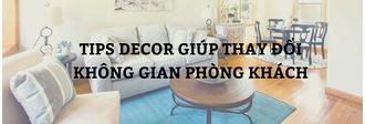 tips decor thay đổi không gian phòng khách